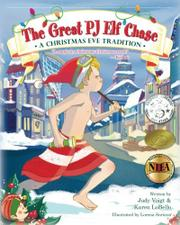 THE GREAT PJ ELF CHASE by Judy Voigt