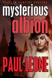 Mysterious Albion by Paul Leone