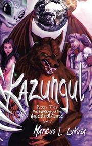 Kazungul Book 1 by Marcus L.  Lukusa