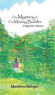 The Mystery of The Missing Buddha by Maulshree Mahajan