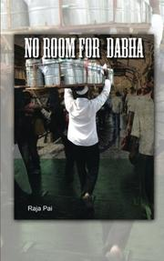 NO ROOM FOR DABHA by Raja Pai