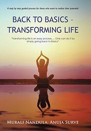 Back to Basics - Transforming Life by Murali Nandula