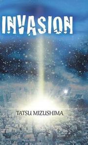 INVASION by Tatsu  Mizushima