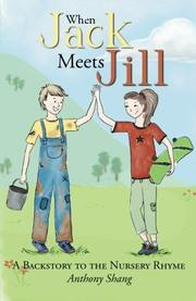 WHEN JACK MEETS JILL by Anthony Shang