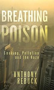 BREATHING POISON by Anthony Rebuck