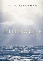 THE PINNACLE by H. W. Bingaman