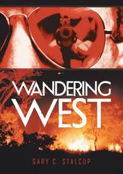 WANDERING WEST by Gary C. Stalcup