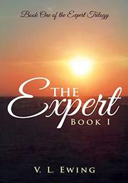 THE EXPERT by V. L. Ewing