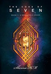 The Code of Seven by Sherina HM