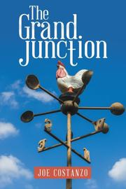 The Grand Junction by Joe Costanzo