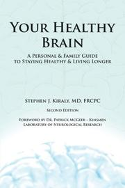 Your Healthy Brain by Stephen J. Kiraly