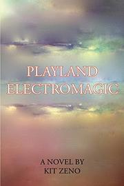 Playland Electromagic by Kit Zeno