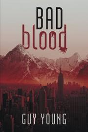 BAD BLOOD by Guy Young