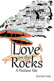 Love on the Rocks by Catie Costa