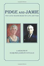 PIDGE AND JAMIE by Marjorie Jamison Douglas