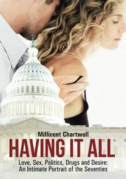 Having It All by Millicent Chartwell