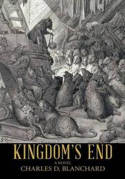 Kingdom's End by Charles D. Blanchard