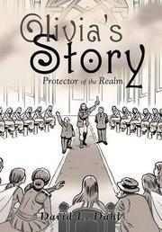 Olivia's Story by David L. Dahl
