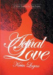Actual Love by Kevin Logan