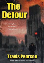 THE DETOUR by Travis Pearson