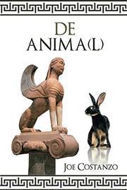 DE ANIMA(L) by Joe Costanzo