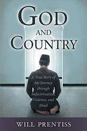 GOD AND COUNTRY by Will  Prentiss