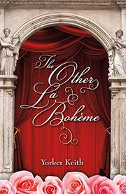 THE OTHER LA BOHÈME by Yorker Keith