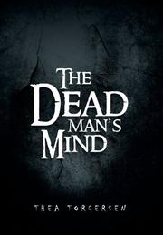 THE DEAD MAN'S MIND by Thea Torgersen
