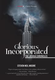 GLORIOUS INCORPORATED by Steven Neil Moore