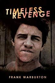 Timeless Revenge by Frank Warburton
