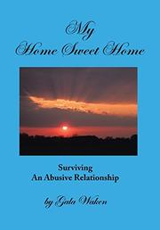 MY HOME SWEET HOME (A Life of Commitment with Contentment) by Gala Waken