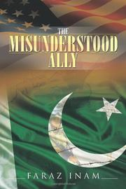 THE MISUNDERSTOOD ALLY by Faraz Inam
