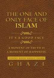 The One and Only Face of Islam by Ghazi