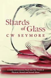 SHARDS OF GLASS by CW Seymore