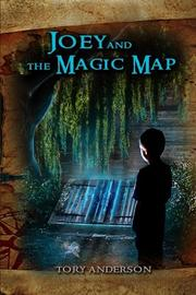 Joey and the Magic Map by Tory C. Anderson