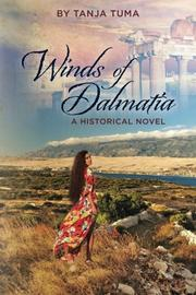 WINDS OF DALMATIA by Tanja Tuma