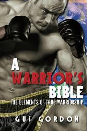 A Warrior's Bible by Gus Gordon