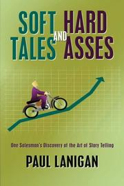 Soft Tales and Hard Asses by Paul Lanigan