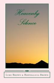 Heavenly Silence by Luke Brown