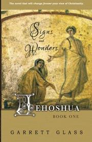 JEHOSHUA: SIGNS AND WONDERS by Garrett Glass
