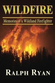 WILDFIRE by Ralph T Ryan