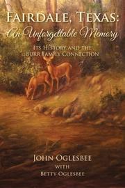 Fairdale, Texas: An Unforgettable Memory by John  Oglesbee