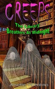 THE LIBRARY BREATHES AT MIDNIGHT by Josette  Valentino