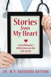 Stories from My Heart by M. P. Ravindra Nathan