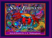 Sally Lightfoot's Journey by C. S. Walkingheart