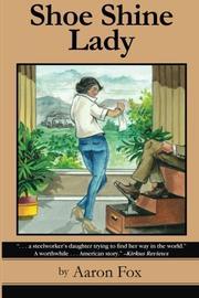 SHOE SHINE LADY by Aaron S. Fox