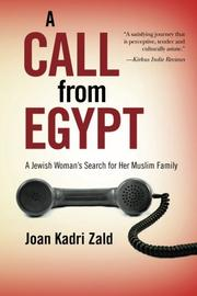 A CALL FROM EGYPT by Joan Kadri Zald