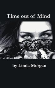 Time out of Mind by Linda Morgan