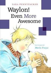 EVEN MORE AWESOME by Sara Pennypacker