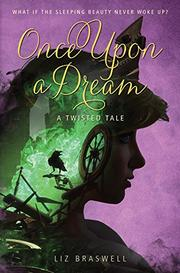 ONCE UPON A DREAM by Liz Braswell